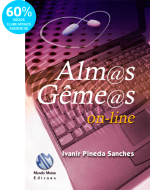 Almas Gêmeas On-line - Ivanir Pineda Sanches