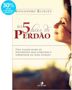 As 5 Faces do Perdão  - Rossandro Klinjey