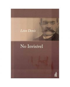 No Invisível - Léon Denis