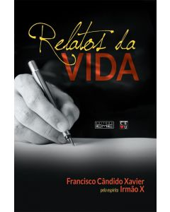 Relatos da Vida - Chico Xavier